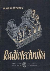 stare radia RADIOTECHNIKA Maruszewska 1956 SPIS !!