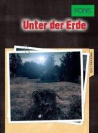Unter der Erde