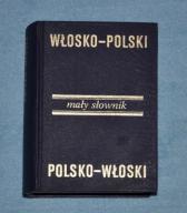 Mały słownik włosko-polsk, polsko-wloski. Jak nowy