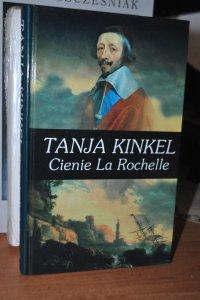 Cienie La Rochelle - Kinkel