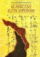 Klasyczny język japoński Kordzińska-Nawrocka Iwona