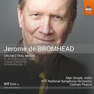 Jerome de Bromhead Jerome de Bromhead Orchestral M