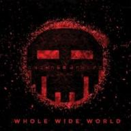 Dismantled - Whole Wide World  (CD)