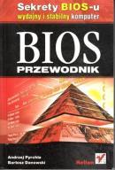 BIOS PRZEWODNIK - A. Pyrchla, B. Danowski HELION
