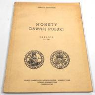 ZAGÓRSKI MONETY DAWNEJ POLSKI TABLICE I-LX