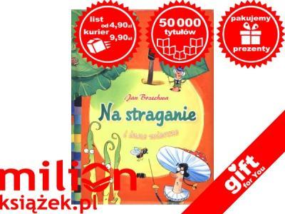 Jan Brzechwa Na Straganie I Inne Wiersze 2964192411