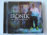 IRONIK - NO POINT IN WASTING TEARS CD LIMITED BDB+