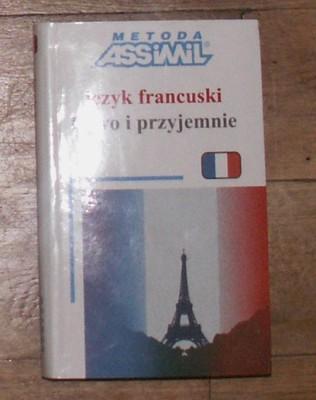 Język francuski łatwo i przyjemnie ASSIMIL