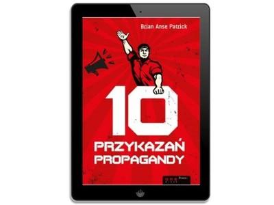 10 przykazań propagandy