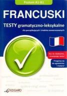 FRANCUSKI - TESTY GRAMATYCZNO-LEKSYKALNE A1-B1