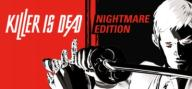Killer is Dead - Nightmare Edition STEAM AUTOMAT