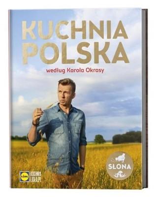 Ksiazka Lidl Kuchnia Polska Karol Okrasa Hit 6696943210 Oficjalne Archiwum Allegro