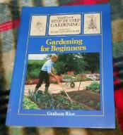 GARDENING FOR BEGINNERS - Graham Rice