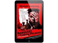 Basquiat - Czarny Picasso Mirek Konieczny