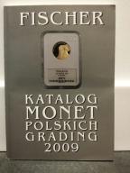 KATALOG MONET POLSKICH GRADING 2009 FISCHER