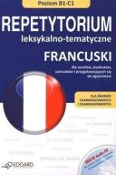 FRANCUSKI - REPETYTORIUM LEKS-TEMAT. B1-C1.EDGARD