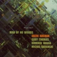 Jacek Kochan - Man of No Words (CD)
