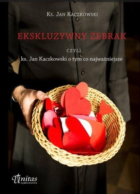 EKSKLUZYWNY ŻEBRAK, KS. JAN KACZKOWSKI