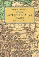Dzieje Atlasu Śląska 1720-1752 MAPY ATLAS