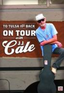 CALE J.J. TO TULSA AND BACK DVD (UWAGA REGION 1 !!