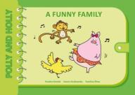 Polly and Holly cz.3 A Funny Family  48h