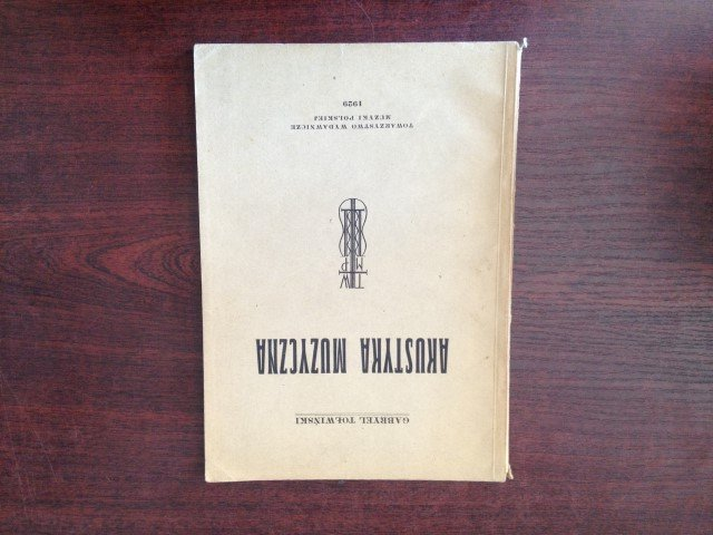Akustyka Muzyczna - Tołwiński Gabryel (1929, bdb)