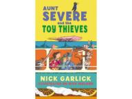 Aunt Severe and Toy Thieves (9781849395410)