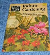 INDOOR GARDENING BASIC GUIDE