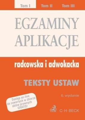 Egzaminy aplikacje radcowska i adwokacka Tom 1