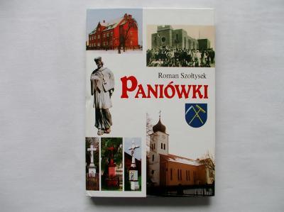 PANIÓWKI Szkic historyczny - Roman Szołtysek