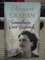 SOMEWHERE OVER ENGLAND - MARGARET GRAHAM