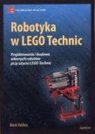 Robotyka w Lego Technic  - Mark Rollins
