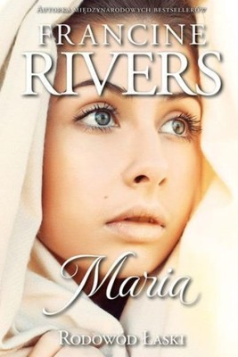 RODOWÓD ŁASKI T.5 MARIA, FRANCINE RIVERS