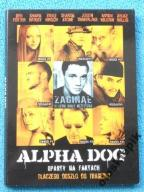 ALPHA DOG z Sharon Stone, Bruce Willis