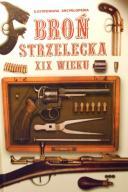Broń Strzelecka XIX Wieku Ilust... - de Ste. Ceoix