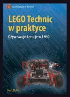LEGO Technic w praktyce Ożyw swoje kreacje w LEGO