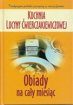 Kuchnia Lucyny ćwierczakiewiczowej Obiady 6892152944