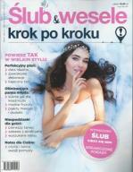 ŚLUB & WESELE - KROK PO KROKU nr 7/2017