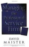 David H. Maister Managing The Professional Service