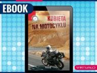 Kobieta na motocyklu Anna Jackowska