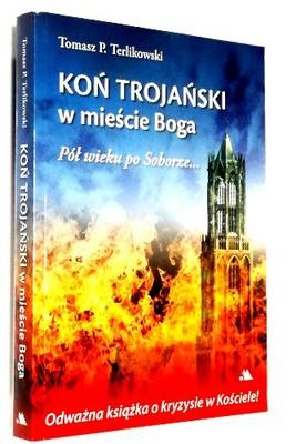 Koń Trojański W Mieście Boga Terlikowski Wow 1 6870312411