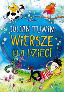 Julian Tuwim Wiersze Dla Dzieci Kolorowa Klasyka