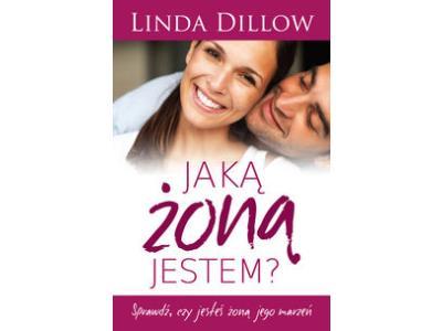 Jaką żoną jestem Dillow Linda PROMOCJA nowa