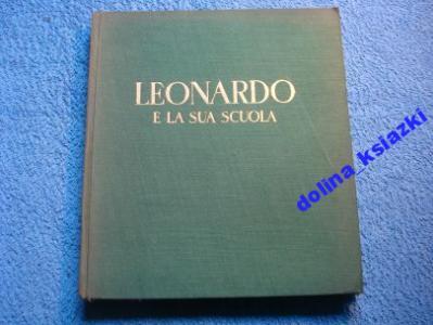 Leonardo E La Sua Scuola Adolfo Venturi