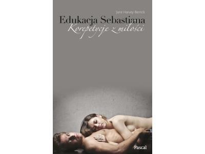 Edukacja Sebastiana. Harvey-Berrick Jane PROMOCJA