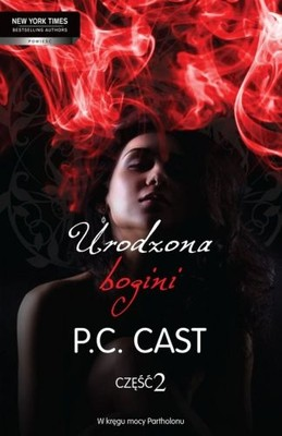 Urodzona bogini część 2 - PC Cast