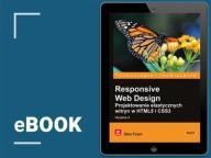 Responsive Web Design. Wydanie II. Ben Frain