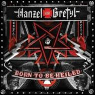 Hanzel Und Gretyl - Born To Be Heiled (CD)