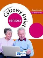 Cyfrowy świat seniora. Bezpiecznie w internecie Ża