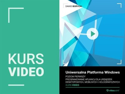 Uniwersalna Platforma Windows. Kurs video